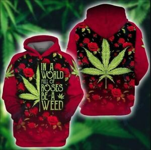 In a World Rose Be A Weed 3D Hoodie Pullover Print Pattern Sweatshirt
