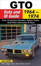 GTO Data and ID Guide Book 1964-1974 ~ GOAT~The Judge~Ram Air III IV~ BRAND NEW!