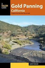 Gold Panning: Gold Panning California : A Guide to the Area's Best Sites for...