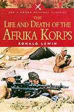 The Life and Death of the Afrika Korps by Ronald Lewin (Audio cassette, 2003)