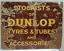DUNLOP TIRE & TUBES AND ACCESSORIES VINTAGE ADVERTISING SIGN ENAMEL PORCELAIN AD