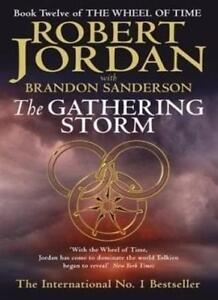 The Gathering Storm By Robert Jordan, Brandon Sanderson