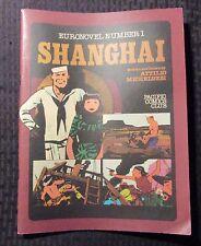 1985 SHANGHAI Euronovel #1 by Attilio Micheluzzi FN- 5.5 Pacific Comics Club