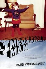 Impossible Man by Knight, Michael  Muhammad
