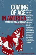 Coming of Age in America: A Multicultural Anthology - Acceptable  - Paperback
