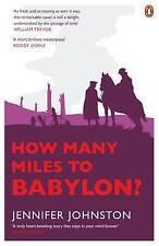 How Many Miles to Babylon?. Jennifer Johnston-ExLibrary