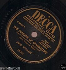 Jane Wyman on 78 rpm Decca 28255: The Maiden of Guadalupe/Zing a Little Zong