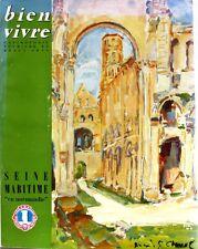 Bien Vivre n°31 - 1960 - Seine Maritime Normandie - Gastronomie - Tourisme
