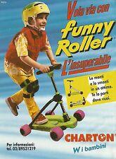X7308 Vola via con Funny Roller - Pubblicità 1994 - Vintage advertising