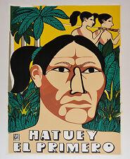 1993 Cuban SILKSCREEN Political Poster.HATUEY FirsT Guerrilla.Aboriginal art