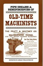 Pipe Dreams & Reminiscences of Old-Time Machinists (Lindsay how to book)