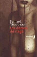 The ladies of nage.Bernard GIRAUDEAU.metaillie G003