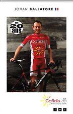 CYCLISME carte cycliste JOHAN BALLATORE équipe COFIDIS 2016