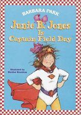 Junie B. Jones is Captain Field Day (Junie B. Jone