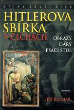 Hitler's Collection in Bohemia Vol.2 - Paintings, Gifts, Desk:The Monuments Men