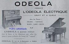 PUBLICITE ODEOLA PIANO A QUEUE ET DROIT ERARD GAVEAU KLEIN DE 1928 FRENCH AD PUB