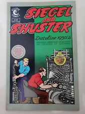 SIEGEL AND SHUSTER Dateline 1930's #1 (1984) ECLIPSE COMICS CREATORS OF SUPERMAN