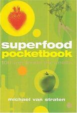 Superfood Pocketbook: 100 Top Foods for Health