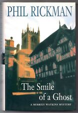 THE SMILE OF A GHOST by Phil Rickman 2007 HC w/DJ 1ST. ED., A Merrily Watkins My