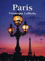 PARIS par Véronique Laflèche - VILLE PARIS FRANCE TOURISME MONUMENTS PHOTOS
