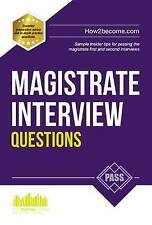 Magistrate Interview Questions. How to Pass the Magistrate First and Second Inte
