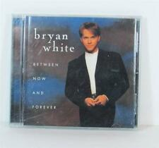 Bryan White BETWEEN NOW AND FOREVER CD