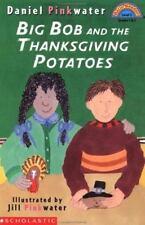 Big Bob and the Thanksgiving Potato (Hello Reader)
