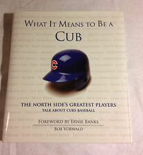 What It Means to Be a Cub (Hardcover, 2010, Like New, 1st, Illustrated)