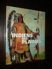 INDIENS DES PLAINES - Les peuples du bison - 2000