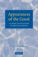 Appearances of the Good: An Essay on the Nature of Practical Reason, Tenenbaum,