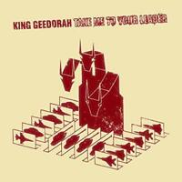 King Geedorah - Take Me To Your Leader (NEW 2 VINYL LP)