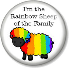 """I'm the Rainbow Sheep of the Family 1"""" Pin Button Badge Lesbian Gay Pride LGBTQ"""