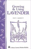 Growing and Using Lavender, Paperback by Barrett, Patti, Brand New, Free ship...