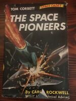 The Space Pioneers by Tom Corbett 1st/1st 1953 Grosset & Dunlap Hardcover