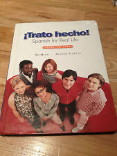 Trato Hecho : Spanish for Real Life by Nuria Alonso Garcia and John McMinn...