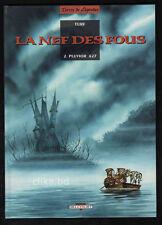 DELCOURT - TURF - LA NEF DES FOUS T.2 PLUVIOR 627 - EO 1994 - COMME NEUF RARE