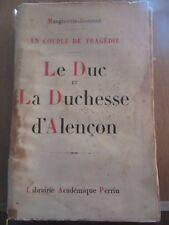Marguerite-Bourcet: un couple de tragédie: Le Duc et la Duchesse d'Alençon /LAP