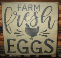 PRIMITIVE  COUNTRY FARM FRESH EGGS SM SQ SIGN chicken