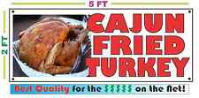 CAJUN FRIED TURKEY Full Color Banner Sign NEW XXL Size Best Quality for the $$$$