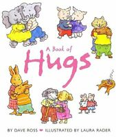 A Book of Hugs by Dave Ross