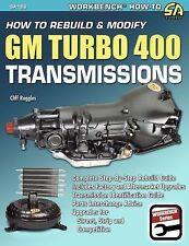 SA186 How to Rebuild & Modify GM Turbo 400 Transmission Performance Chevrolet
