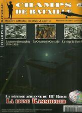 CHAMPS DE BATAILLE N° 25 / DEFENSE AERIENNE DU IIIe REICH LA LIGNE KAMMHUBER