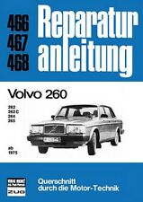 Volvo 260 ab 1975 262 C 264 265 Reparaturanleitung Reparatur-Handbuch Wartung