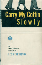 VINTAGE MYSTERY:  CARRY MY COFFIN SLOWLY By LEE HERRINGTON ~ HC/DJ 1951