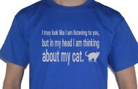 Cat - I May Look Like Im Listening But In My Head... Funny T-Shirt My Cup Of Tee