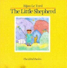 Little Shepherd : The 23rd Psalm by Le Tord, Bijou