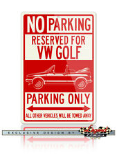 Volkswagen Golf Rabbit Convertible Reserved Parking Only 12x18 Aluminum Sign