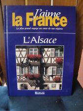 """L'Alsace - Livre """"Au coeur de nos Régions"""""""