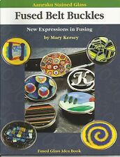 Aanraku Stained Glass Fused Belt Buckles New Pattern Book Stained Glass Supplies