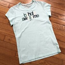 """Nike Girls Light Blue T-shirt with """"Behold Awesome"""" Size XL"""